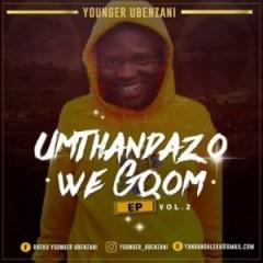 Younger Ubenzani - Nyamezela ft. Max Havoc